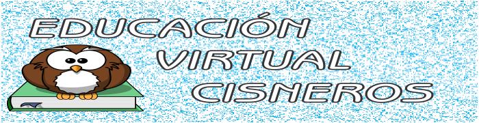 Educación Virtual Cisneros
